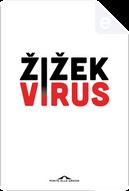 Virus by Slavoj Zizek