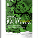 Getter Robot Devolution. The Last 3 Minutes of the Universe vol. 4 by Gō Nagai, Ken Ishikawa