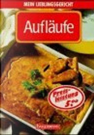 Aufläufe. by Cornelia Adam