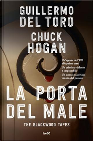 La porta del male by Chuck Hogan, Guillermo del Toro