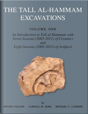 The Tall Al-hammam Excavations by Carroll M. Kobs