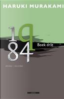 1Q84, Boek Drie by Haruki Murakami