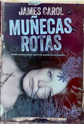 Muñecas rotas by James Carol