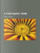 A Fortunate Term by Angela Brazil