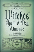 Llewellyn's 2015 Witches' Spell-A-Day Almanac by Llewellyn