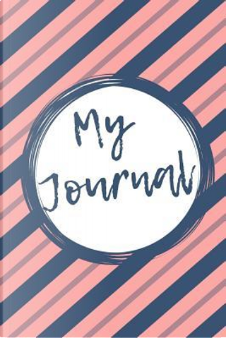 My Journal by Elegant Everyday Journals