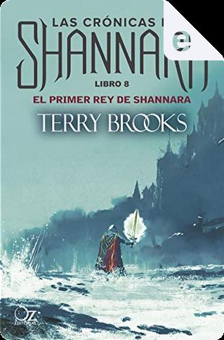 El primer rey de Shannara by Terry Brooks