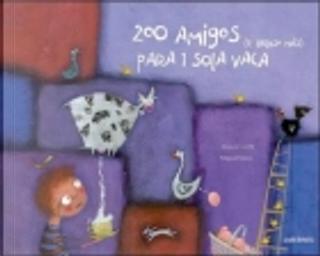 200 AMIGOS by Alessia Garilli, Miguel Tanco