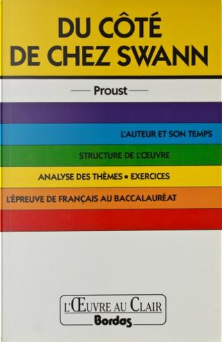 """""""Du côté de chez Swann"""", Proust by Jacqueline Dagès"""