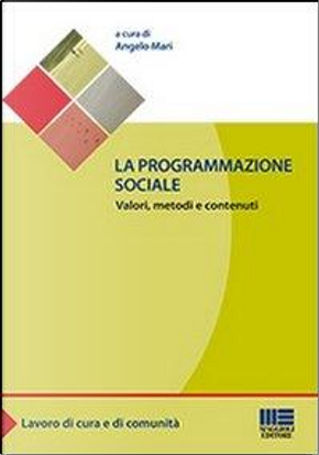 La programmazione sociale by Angelo Mari