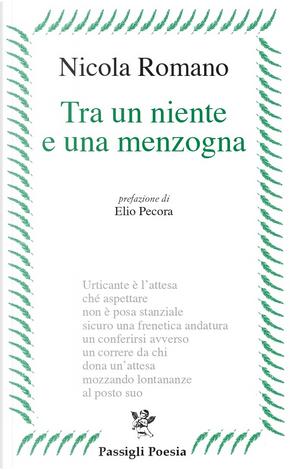 Tra un niente e una menzogna by Nicola Romano