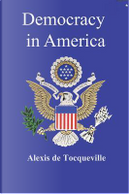 Democracy in America (Illustrated) by Alexis de Tocqueville