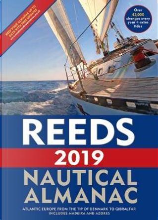 Reeds Nautical Almanac 2019 by Perrin Towler