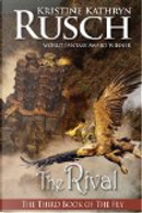 The Rival: The Third Book of the Fey by Kristine Kathryn Rusch