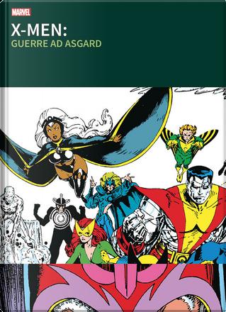 X-Men: Guerre ad Asgard by Chris Claremont