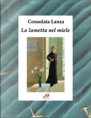 La lametta nel miele by Consolata Lanza