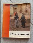 Mosè Bianchi by Ugo Nebbia