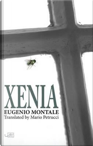 Xenia by Eugenio Montale