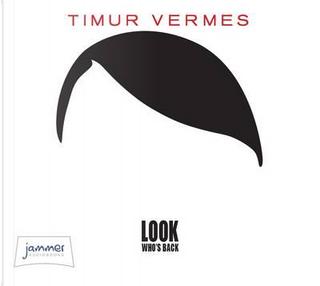 Look Who's Back (Unabridged Audiobook) by Timur Vermes
