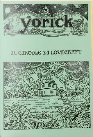 Il circolo di Lovecraft by Alberto Lehman, Bruno Garavini, Ernesto Vegetti, H.P.Lovecraft, Massimo Tassi, Michele Tetro, Pietro Guarriello