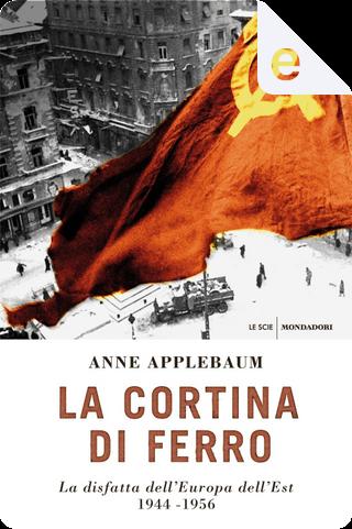 La cortina di ferro by Anne Applebaum