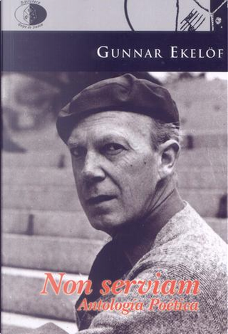 Non Serviam by Gunnar Ekelöf