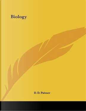 Biology by D. D. Palmer