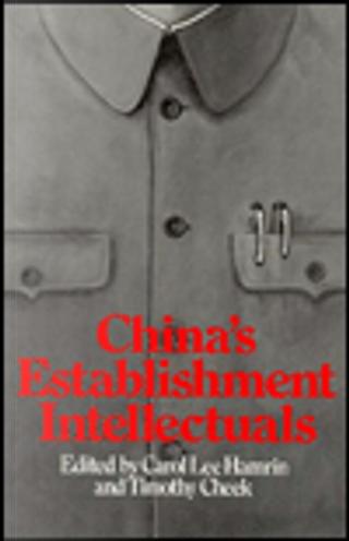 China's Establishment Intellectuals by Timothy Cheek, Carol L. Hamrin