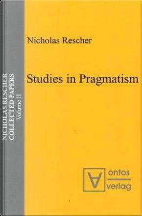 Nicolas Rescher Collected Papers by Nicholas Rescher