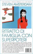 Ritratto di famiglia con superpoteri by Steven Amsterdam