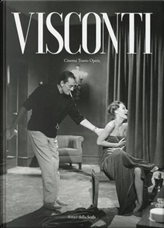 Visconti by Vittoria Crespi Morbio