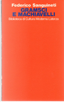 Gramsci e Machiavelli by Federico Sanguineti