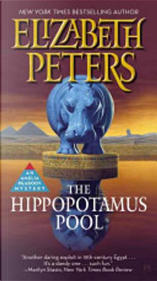 The Hippopotamus Pool by Elizabeth Peters