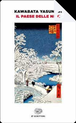 Il paese delle nevi by Yasunari Kawabata