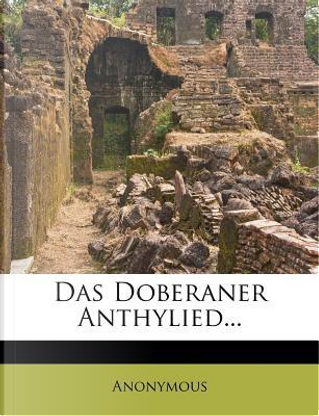 Das Doberaner Anthylied. by ANONYMOUS