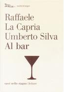 Al bar by Raffaele La Capria, Umberto Silva