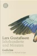 JAHRHUNDERTE UND MINUTEN by Lars Gustafsson