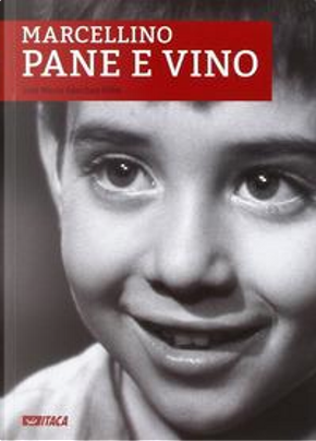 Marcellino pane e vino by José M. Sánchez Silva