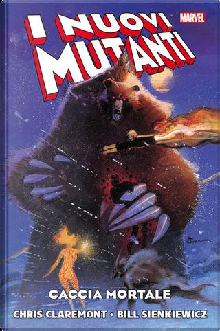 I nuovi mutanti - Caccia mortale by Chris Claremont