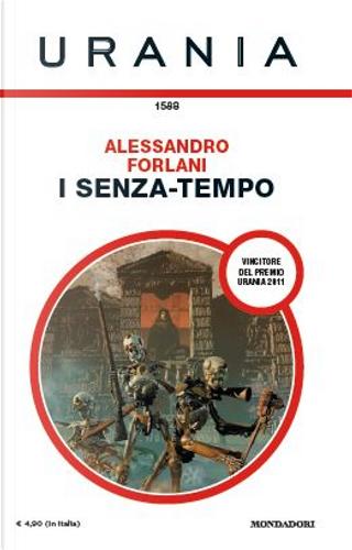 I senza-tempo by Alessandro Forlani, Dario Tonani, Marco Migliori