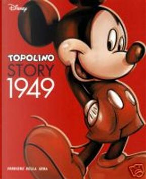 Topolino Story 1949 by Bill Walsh, Carl Barks, Chase Craig, Guido Martina