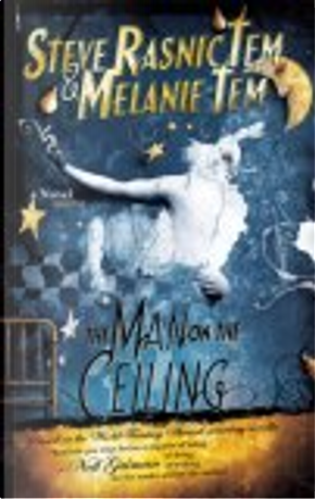 The Man on the Ceiling by Melanie Tem, Steve Rasnic Tem