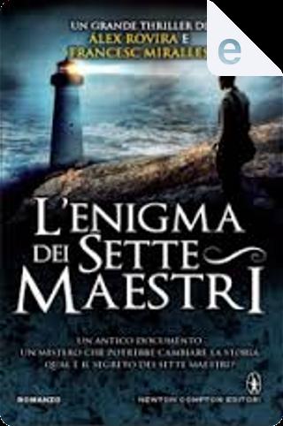 L'enigma dei sette maestri by Francesc Miralles, Alex Rovira
