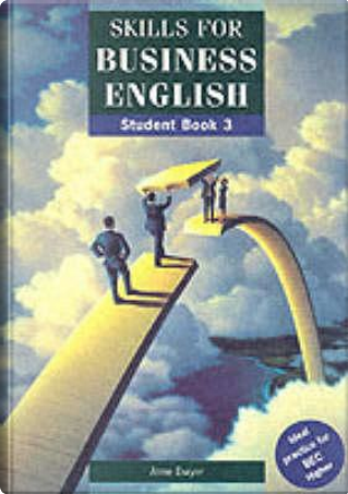 Skills for Business English by Anne Dwyer