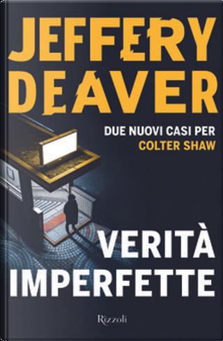 Verità imperfette by Jeffery Deaver