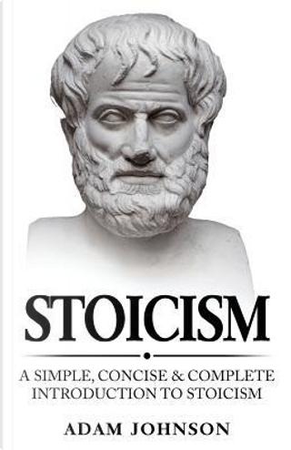 Stoicism by Adam Johnson
