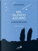 Nel silenzio azzurro by Silvia Vecchini