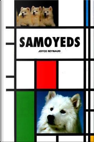 Samoyeds by Joyce Reynard