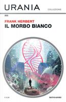 Il morbo bianco by Frank Herbert