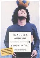Bambini infiniti by Emanuela Audisio